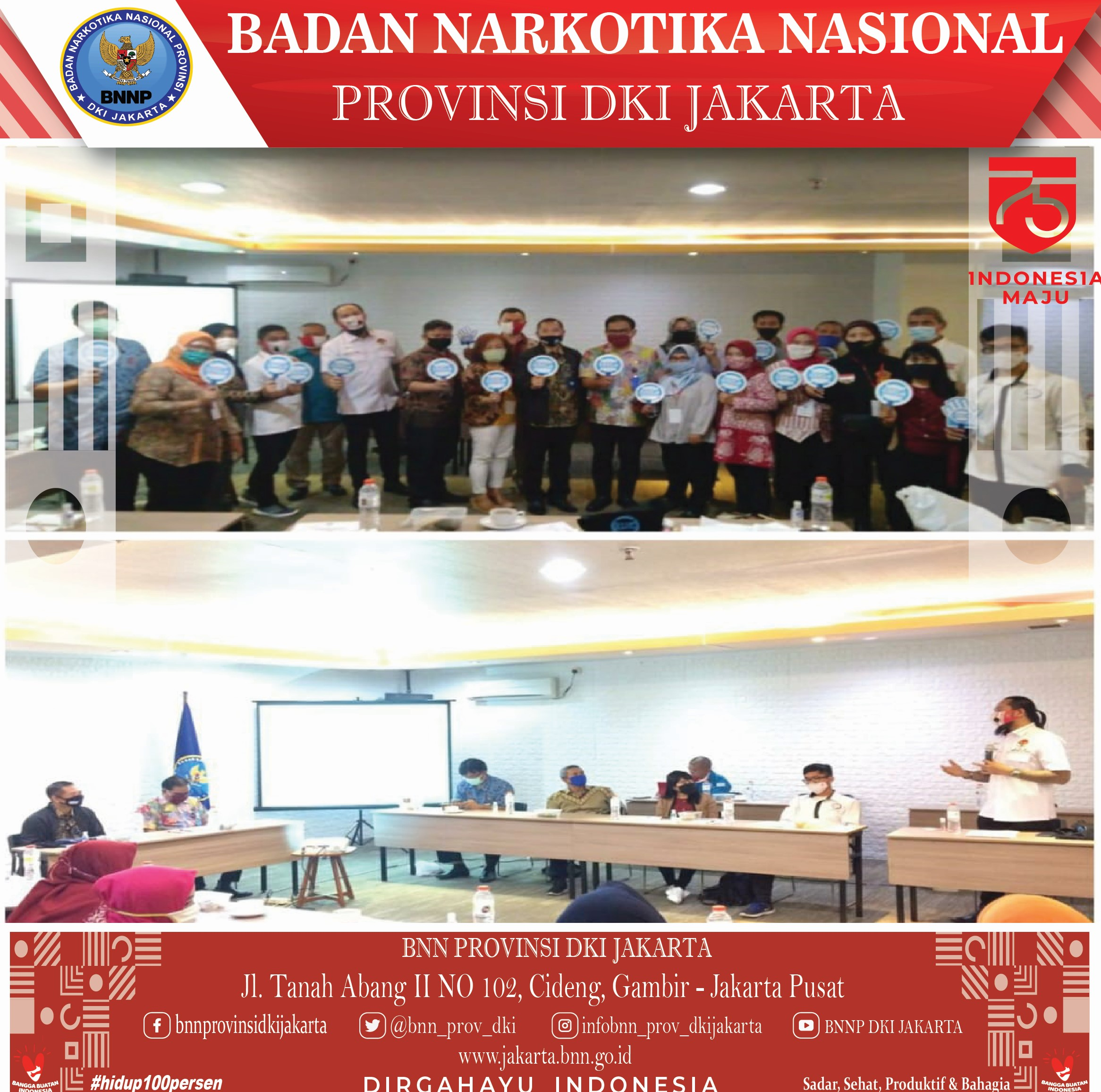 Workshop Pengembangan Kapasitas dan Pembinaan Masyarakat Anti Narkoba Di Lingkungan Masyarakat.