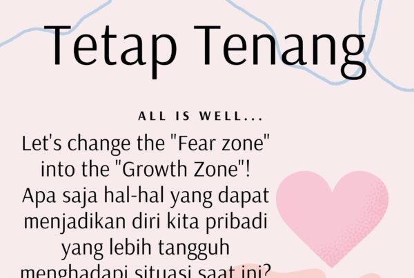 "Tetap Tenang ""All is Well"""